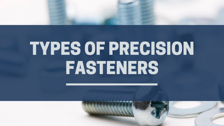 Types of precision fasteners